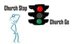 Church Stop Church Go