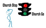 Church Stop Church Go
