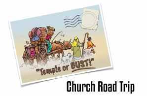 Church Road Trip - temple or bust