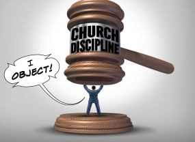 Church Discipline - I Object