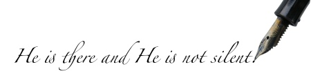 """""""He is there and He is not silent."""""""