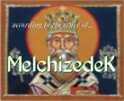 Melchizedek - according to the order of 2